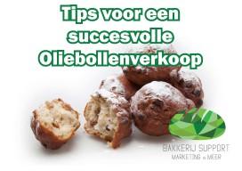 Bakkerij Support geeft gratis tips voor succesvolle oliebollenverkoop