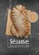 Sézame: smaakvol brood met eindeloos veel mogelijkheden